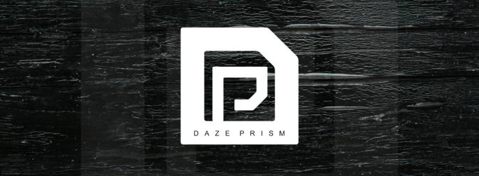 Daze Prism – Greys [Premiere]