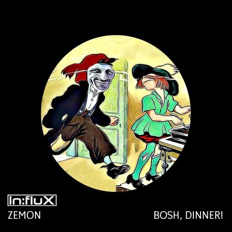 INFLUX 033 Bosh, Dinner!