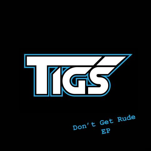 Tigs - Dont Get Rude EP (Artwork)